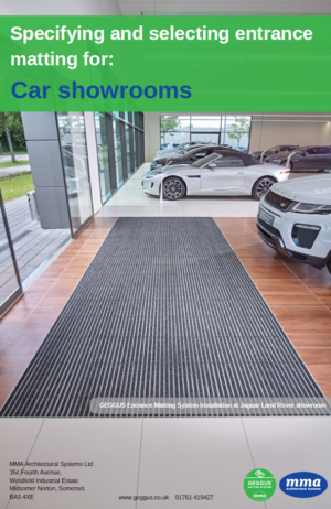 Specifying and Selecting Entrance Matting for Car Showrooms